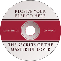 Free CD from David Shade, America's Renegade Sex Expert