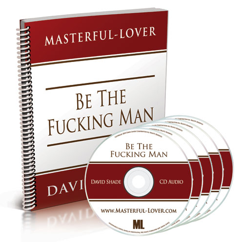Be The Fucking Man Program